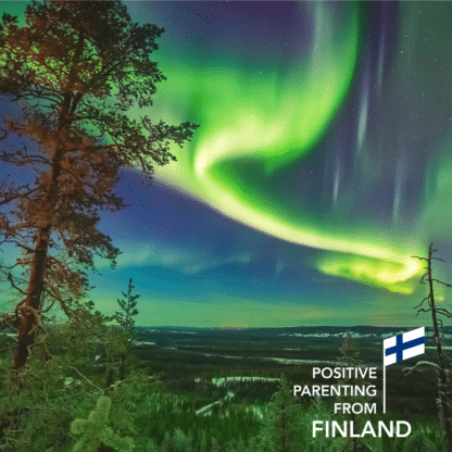 Positive parenting from Finland - an online course for parents and teachers
